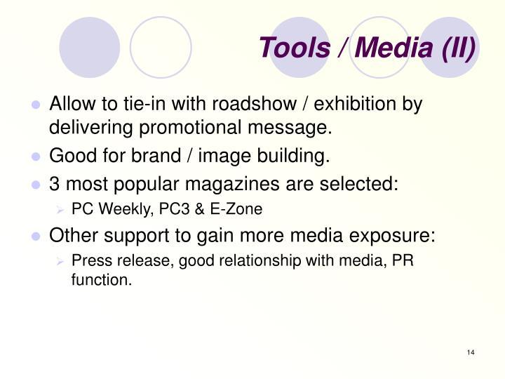 Tools / Media (II)