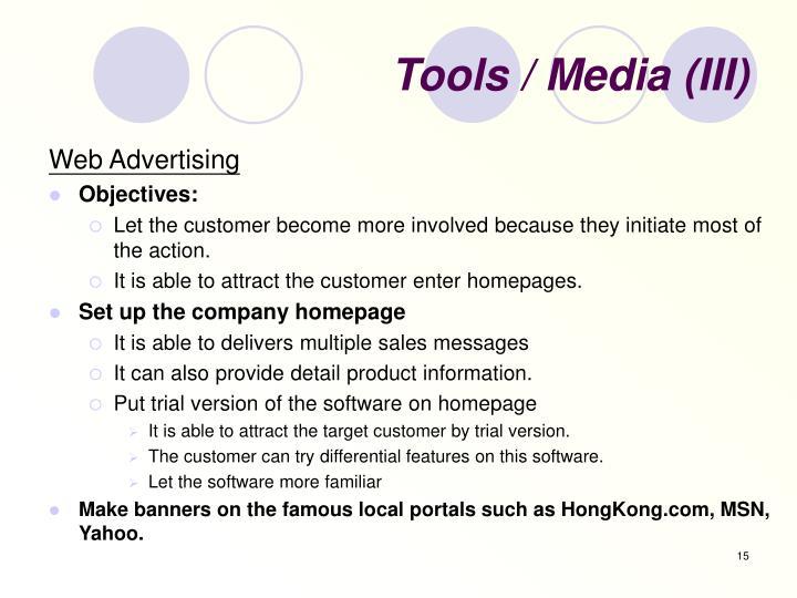 Tools / Media (III)
