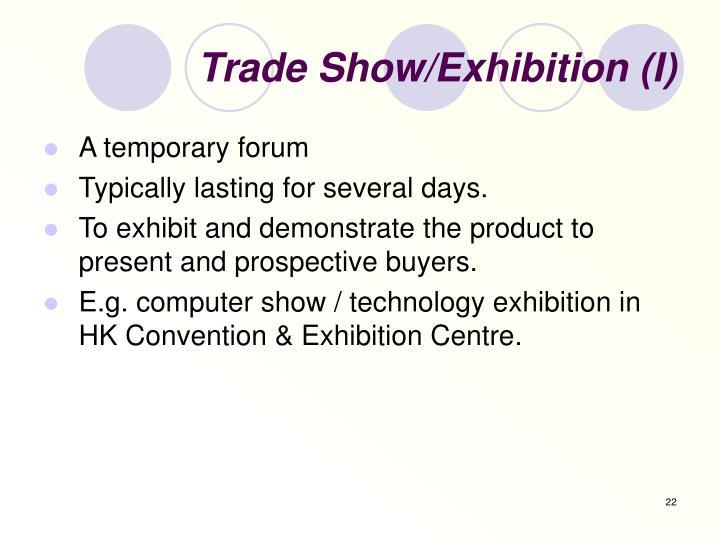 Trade Show/Exhibition (I)