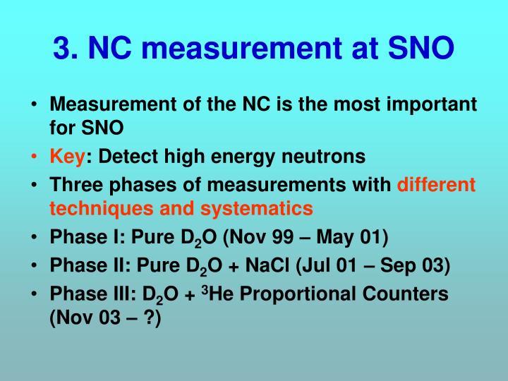 3. NC measurement at SNO