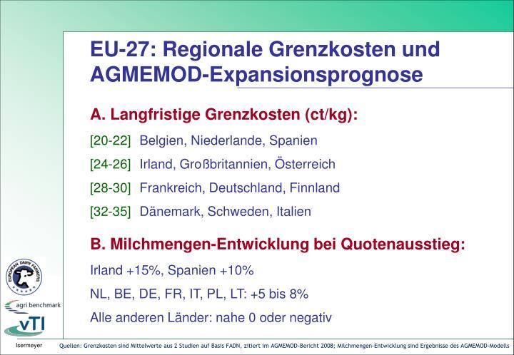 EU-27: Regionale Grenzkosten und AGMEMOD-Expansionsprognose