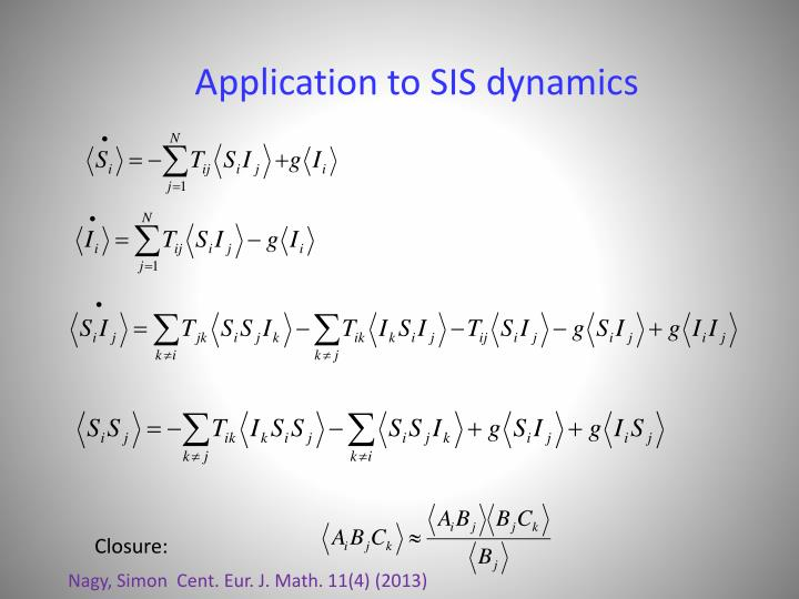 Application to SIS dynamics