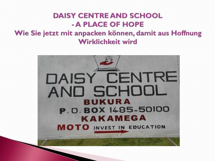 DAISY CENTRE AND SCHOOL
