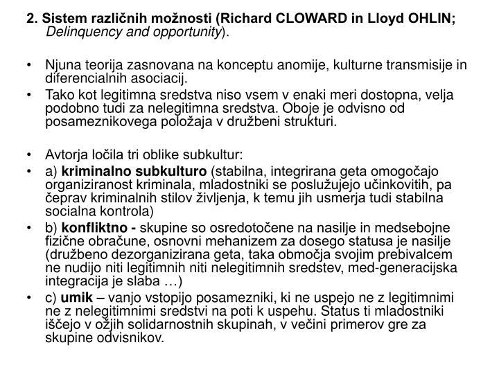2. Sistem različnih možnosti (Richard CLOWARD in Lloyd OHLIN;
