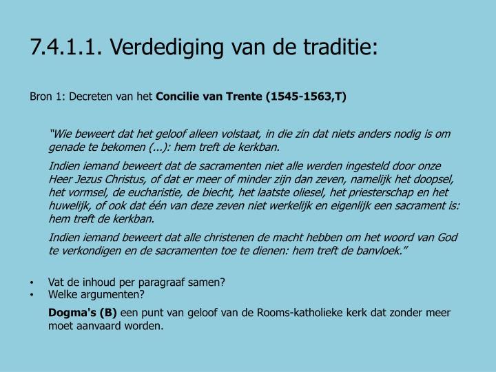 7.4.1.1. Verdediging van de traditie: