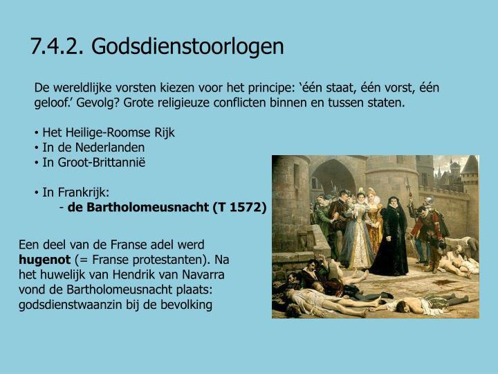 7.4.2. Godsdienstoorlogen