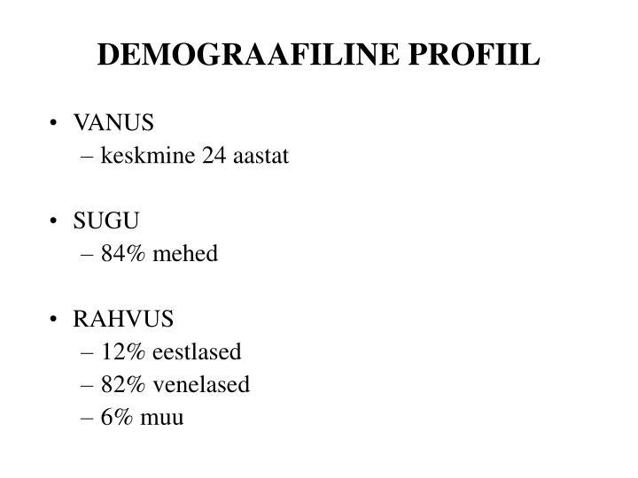DEMOGRAAFILINE PROFIIL