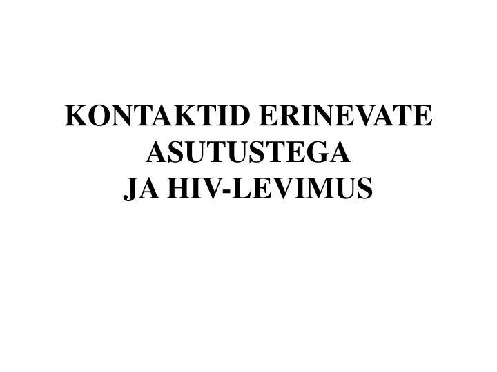 KONTAKTID ERINEVATE ASUTUSTEGA