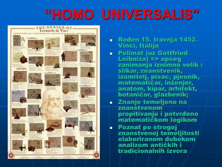 """HOMO  UNIVERSALIS"""