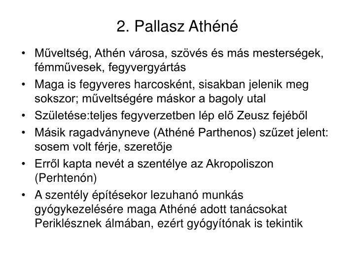 2. Pallasz Athéné