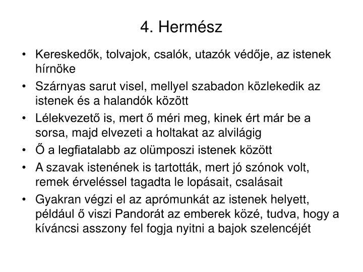 4. Hermész