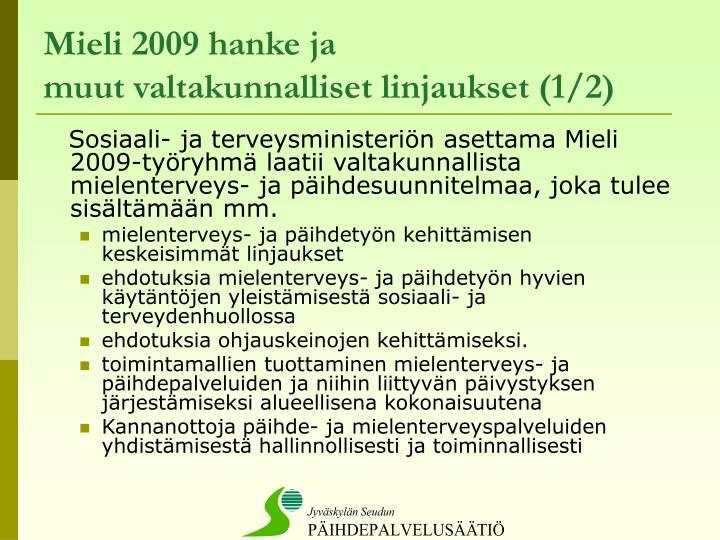Mieli 2009 hanke ja