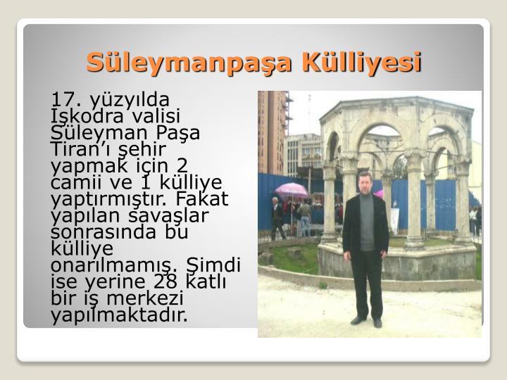 Süleymanpaşa Külliyesi