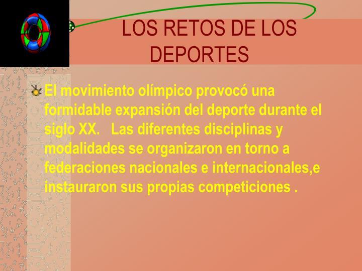LOS RETOS DE LOS DEPORTES