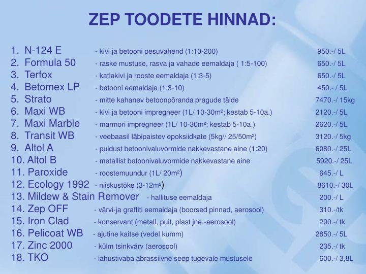 ZEP TOODETE HINNAD: