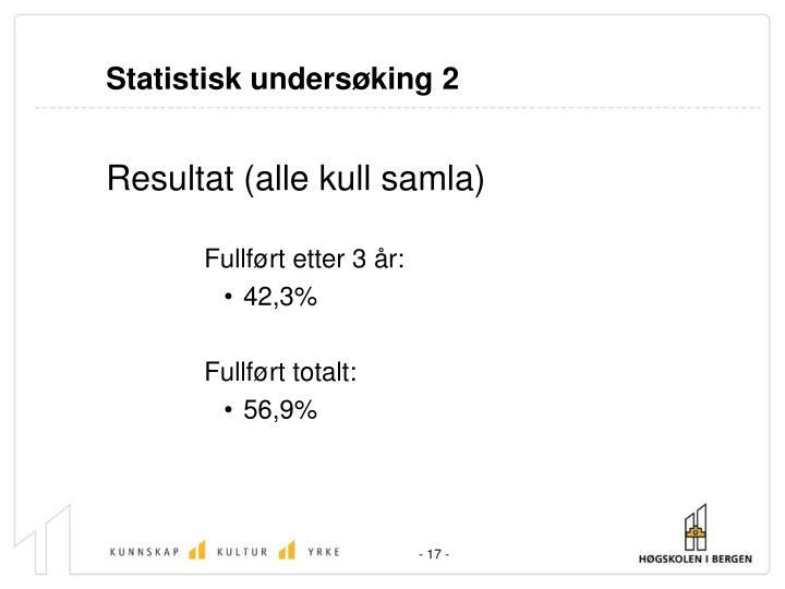 Statistisk undersøking 2