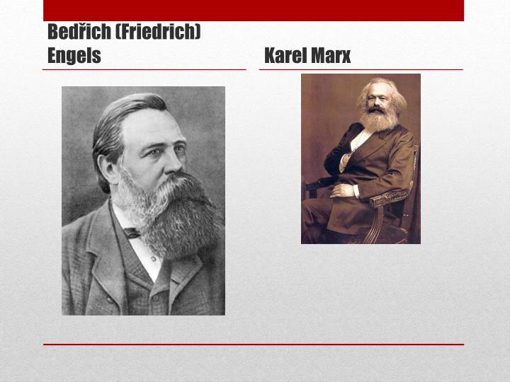 Bedřich (Friedrich) Engels