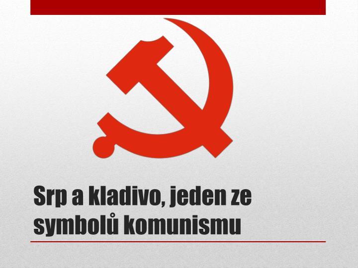 Srp a kladivo, jeden ze symbolů komunismu