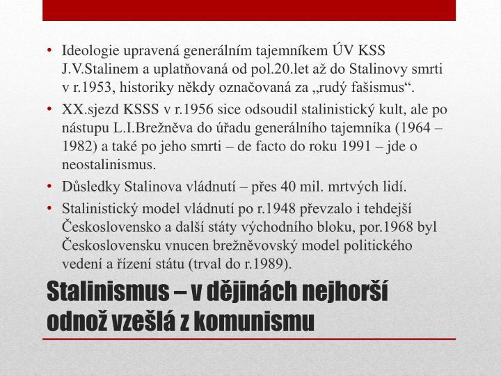 Ideologie upravená generálním tajemníkem ÚV KSS