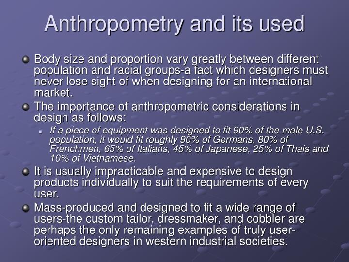 Anthropometry and its used