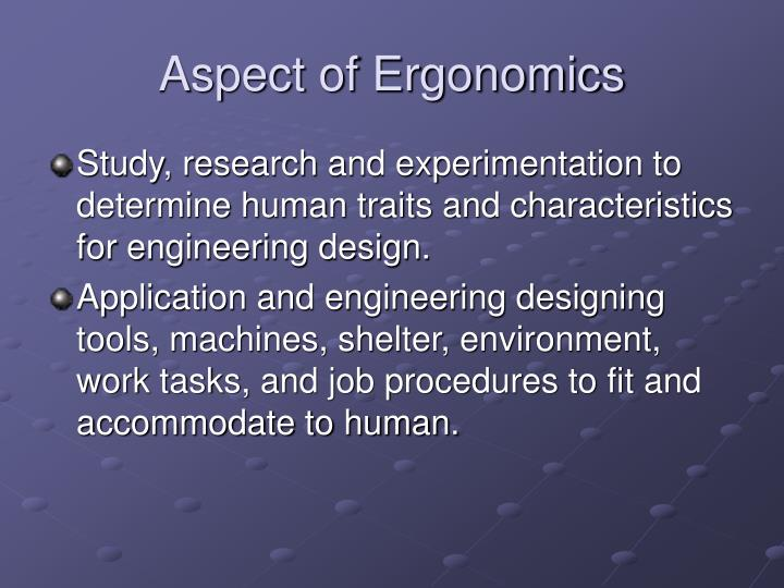 Aspect of Ergonomics