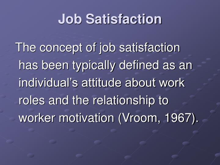 Job Satisfaction