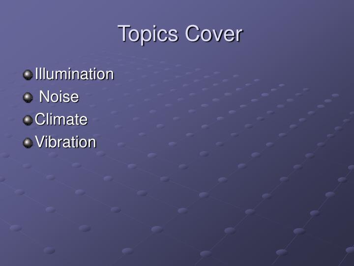 Topics Cover