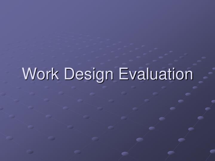 Work Design Evaluation