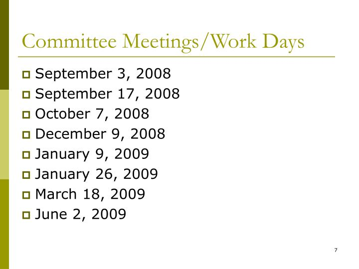 Committee Meetings/Work Days