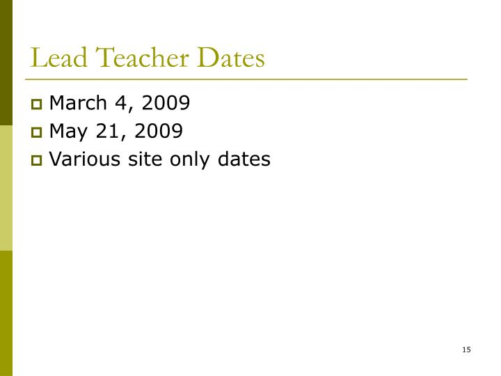 Lead Teacher Dates
