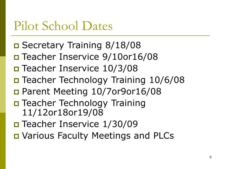Pilot School Dates