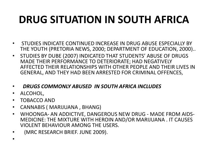 DRUG SITUATION IN SOUTH AFRICA