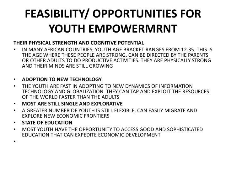Feasibility/ Opportunities for youth