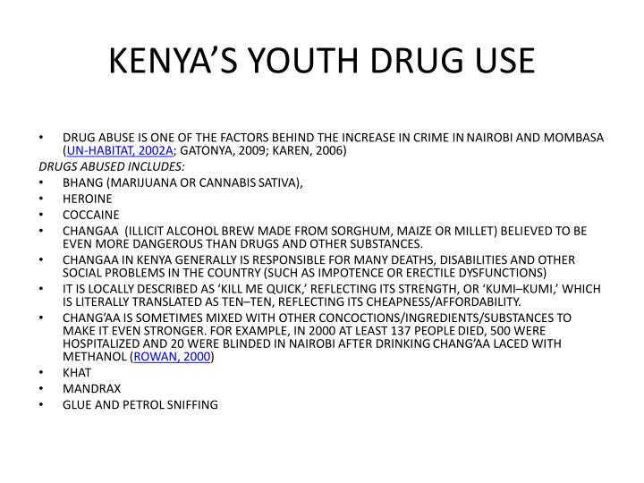 KENYA'S YOUTH DRUG USE