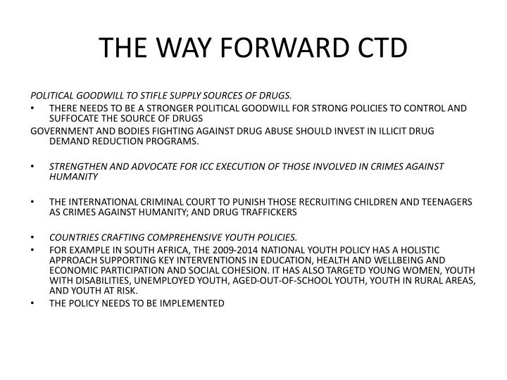 THE WAY FORWARD CTD