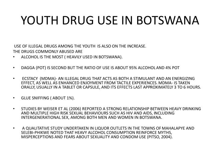 YOUTH DRUG USE IN BOTSWANA