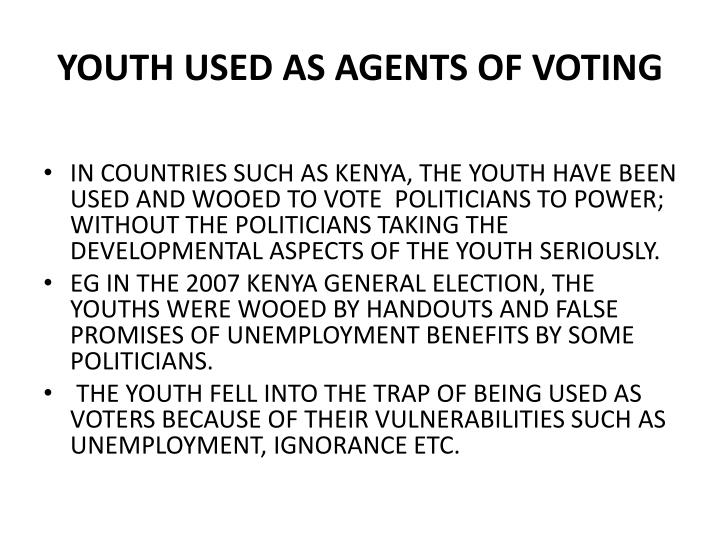 YOUTH USED AS AGENTS OF VOTING