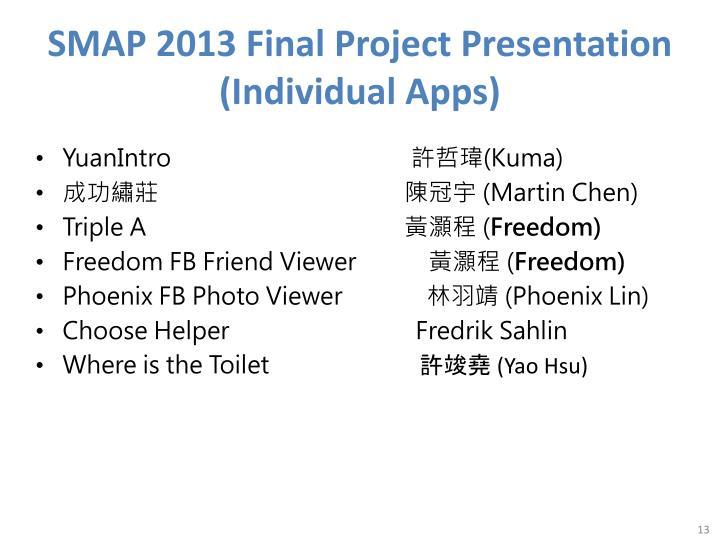 SMAP 2013 Final