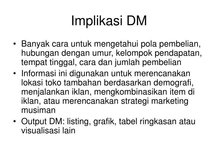 Implikasi DM