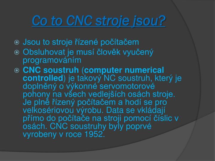 Co to CNC stroje jsou?
