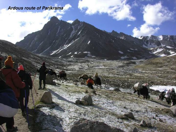Ardous route of Parikrama