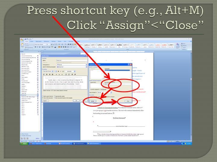 Press shortcut key (e.g.,