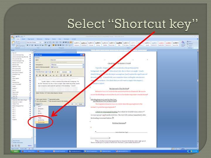 """Select """"Shortcut key"""""""