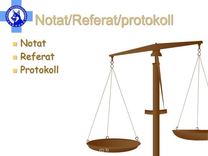 Notat/Referat/protokoll