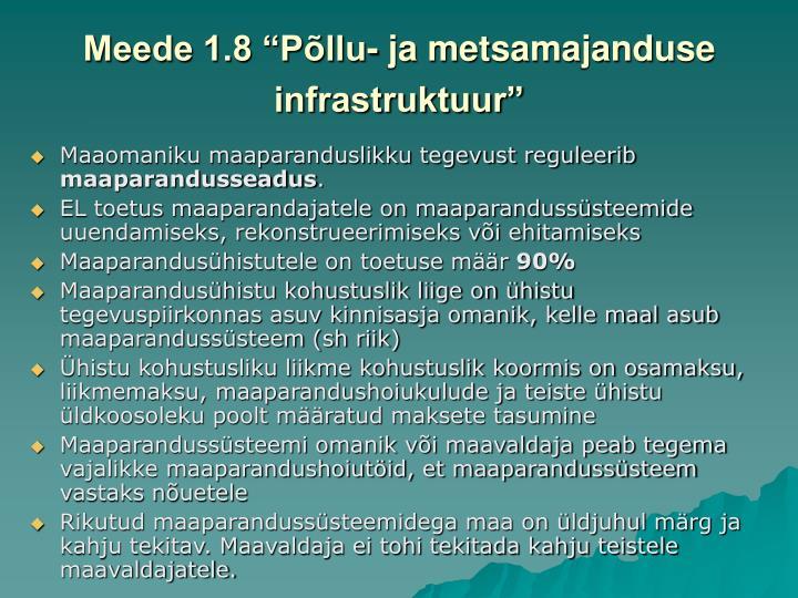 """Meede 1.8 """"Põllu- ja metsamajanduse infrastruktuur"""""""