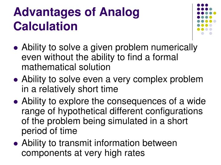 Advantages of Analog Calculation