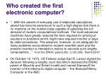 who created the first electronic computer