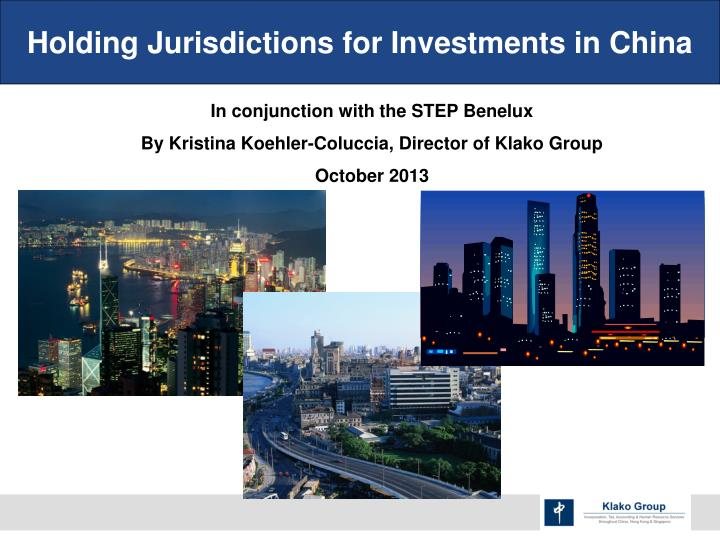Holding Jurisdictions for Investments in China