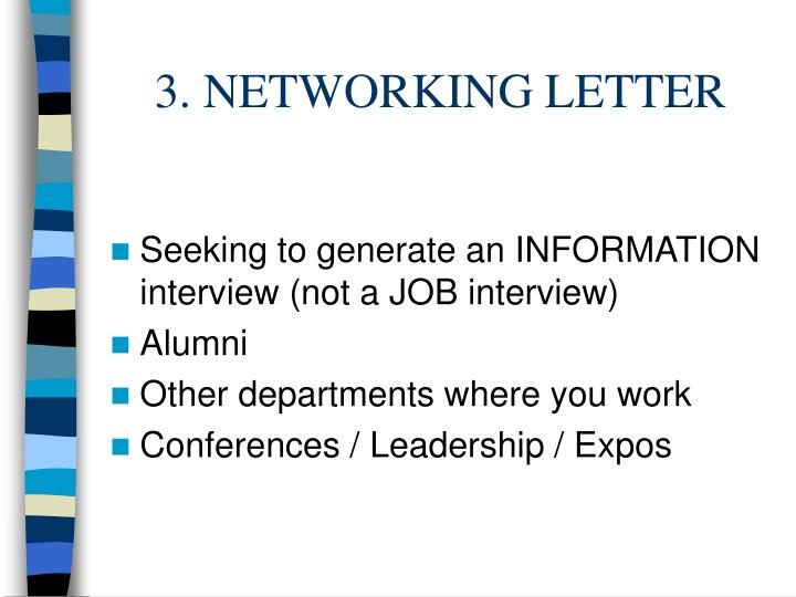 3. NETWORKING LETTER