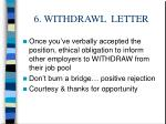 6 withdrawl letter